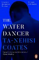 Cover for The Water Dancer by Ta-Nehisi Coates