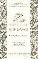 Cover for The House Without Windows by Barbara Newhall Follett, Jackie Morris