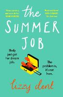 Cover for The Summer Job  by Lizzy Dent