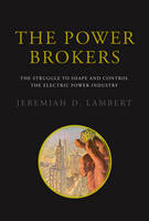 Cover for The Power Brokers  by Jeremiah D. Lambert