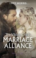 Cover for The Viking Chief's Marriage Alliance by Lucy Morris