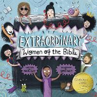 Cover for Extraordinary Women of the Bible As Seen on BBC Songs of Praise by Michelle Sloan