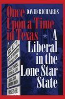 Cover for Once Upon a Time in Texas  by General Sir David Richards
