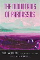 Cover for The Mountains of Parnassus by Czeslaw Milosz