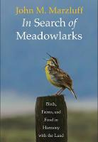 Cover for In Search of Meadowlarks  by John M. Marzluff