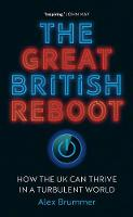 Cover for The Great British Reboot  by Alex Brummer