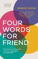 Cover for Four Words for Friend  by Marek Kohn