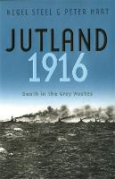 Cover for Jutland, 1916  by Nigel Steel, Peter Hart