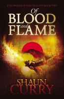 Cover for Of Blood and Flame  by Shaun Curry