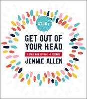Cover for Get Out of Your Head Study Guide  by Jennie Allen
