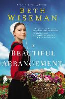 Cover for A Beautiful Arrangement by Beth Wiseman