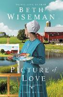 Cover for A Picture of Love by Beth Wiseman