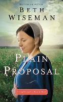 Cover for Plain Proposal by Beth Wiseman