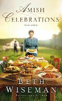 Cover for Amish Celebrations  by Beth Wiseman