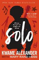Cover for Solo by Kwame Alexander, Mary Rand Hess