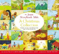 Cover for The Jesus Storybook Bible A Christmas Collection Stories, songs, and reflections for the Advent season by Sally Lloyd-Jones