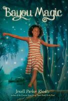 Cover for Bayou Magic by Jewell Parker Rhodes