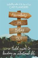 Cover for Adventures in Opting Out  by Cait Flanders