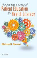 Cover for The Art and Science of Patient Education for Health Literacy by Melissa Stewart