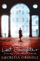 Cover for The Lost Daughter by Lucretia Grindle