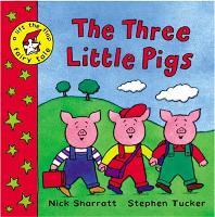 Cover for The Three Little Pigs by Stephen Tucker, Nick Sharratt