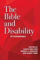 Cover for The Bible and Disability  by John Swinton