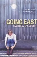 Cover for Going East by Matthew d'Ancona