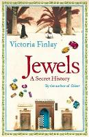 Cover for Jewels: A Secret History by Victoria Finlay