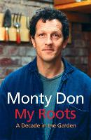 Cover for My Roots by Monty Don