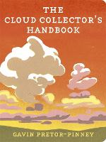 Cover for The Cloud Collector's Handbook by Gavin Pretor-Pinney