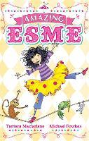 Cover for Amazing Esme Book 1 by Tamara Macfarlane
