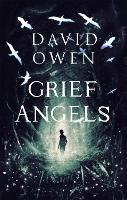 Cover for Grief Angels by David Owen