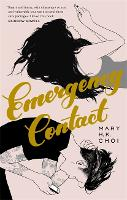 Cover for Emergency Contact by Mary H. K. Choi