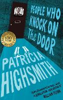 Cover for People Who Knock on the Door  by Patricia Highsmith, Sarah Hilary