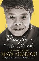 Cover for Rainbow in the Cloud  by Dr Maya Angelou