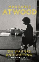 Cover for On Writers and Writing by Margaret Atwood