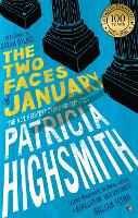 Cover for The Two Faces of January by Patricia Highsmith, Sarah Hilary