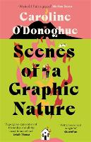 Cover for Scenes of a Graphic Nature by Caroline O'Donoghue