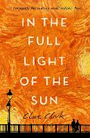 Cover for In the Full Light of the Sun by Clare Clark