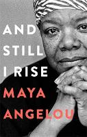 Cover for And Still I Rise by Dr Maya Angelou