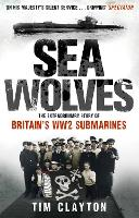 Cover for Sea Wolves  by Tim Clayton