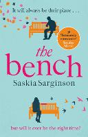 Cover for The Bench  by Saskia Sarginson