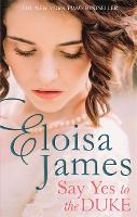 Cover for Say Yes to the Duke  by Eloisa James