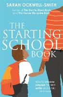 Cover for The Starting School Book  by Sarah Ockwell-Smith