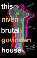 Cover for This Brutal House  by Niven Govinden