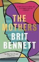 Cover for The Mothers  by Brit Bennett