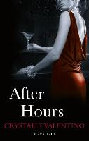 Cover for After Hours: Black Lace Classics by Crystalle Valentino