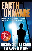 Cover for Earth Unaware  by Orson Scott Card, Aaron Johnston