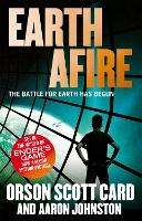 Cover for Earth Afire  by Orson Scott Card, Aaron Johnston