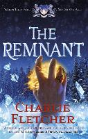 Cover for The Remnant by Charlie Fletcher